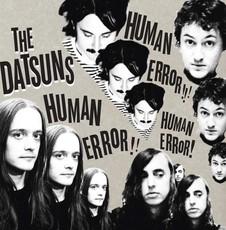 The Datsuns - Human Error