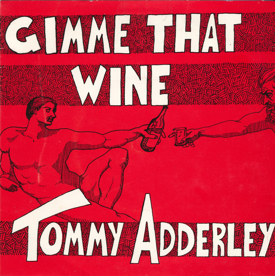Tommy Adderley - Gimme That Wine
